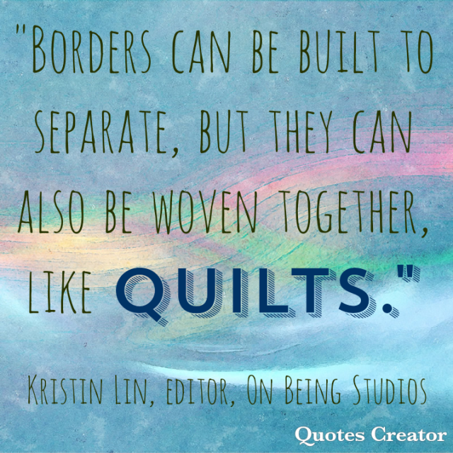 Borders can be quilts